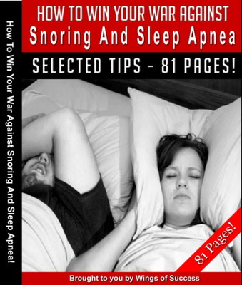 Product picture How To Win Your War Against Snoring And Sleep Apnea
