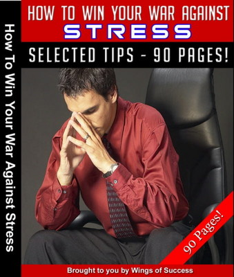 Product picture How To Win Your War Against Stress