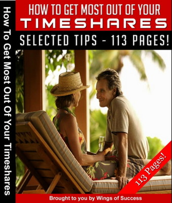 Product picture How To Get Most Out Of Your Timeshares